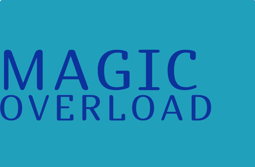 Magic Overload